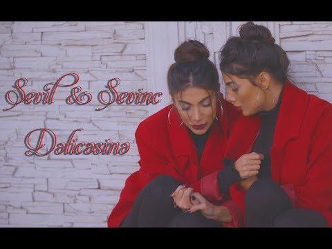 Sevil Sevinc - Dəlicəsinə(Official Clip)