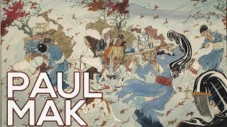 Paul Mak: A collection of 61 works (HD)