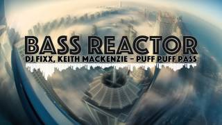 [Breaks] DJ Fixx & Keith Mackenzie – Puff Puff Pass