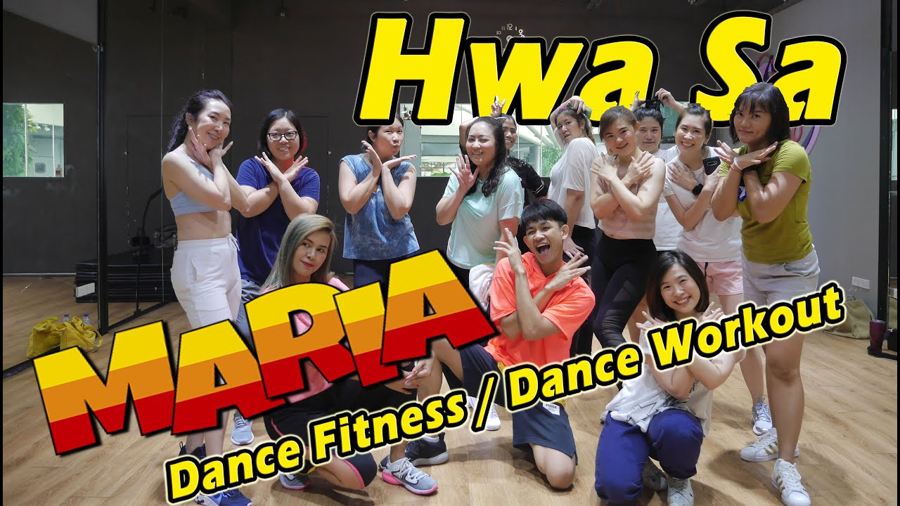 [KPOP] Hwa Sa - Maria | Dance Fitness / Dance Workout By Golfy | คลาสเต้นออกกำลังกาย