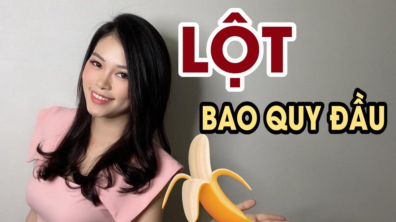 Download Lột bao quy đầu tại nhà đơn giản nhất   Nữ hoàng tình dục học   Thanh Hương
