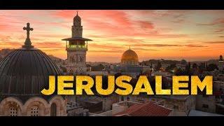 Jerusalem: Center Of Religion, History, Culture, Beauty, Tour Of Jerusalem