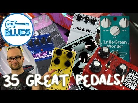 35 Great Guitar Effects Pedals