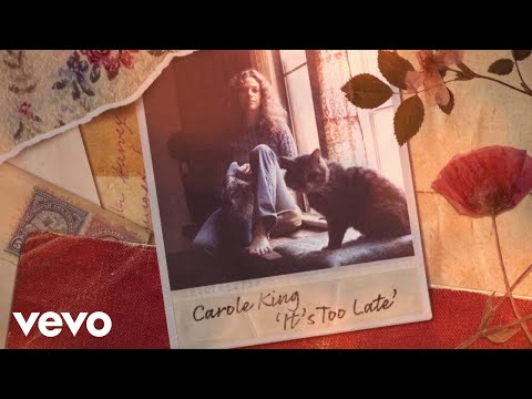 Carole King – It's Too Late (Official Lyric Video) preview image