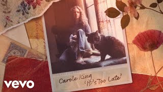 Carole King - It's Too Late (Official Lyric Video)