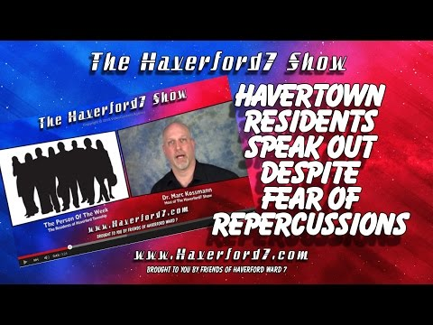 Havertown Residents Speak Out Despite Fear of Repercussions