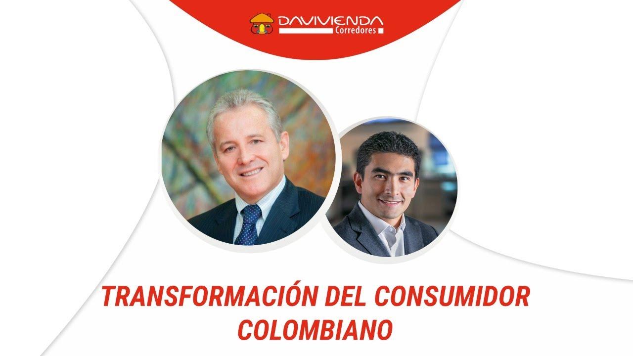 Transformación del consumidor Colombia con Carlos Giraldo I Davivienda Corredores