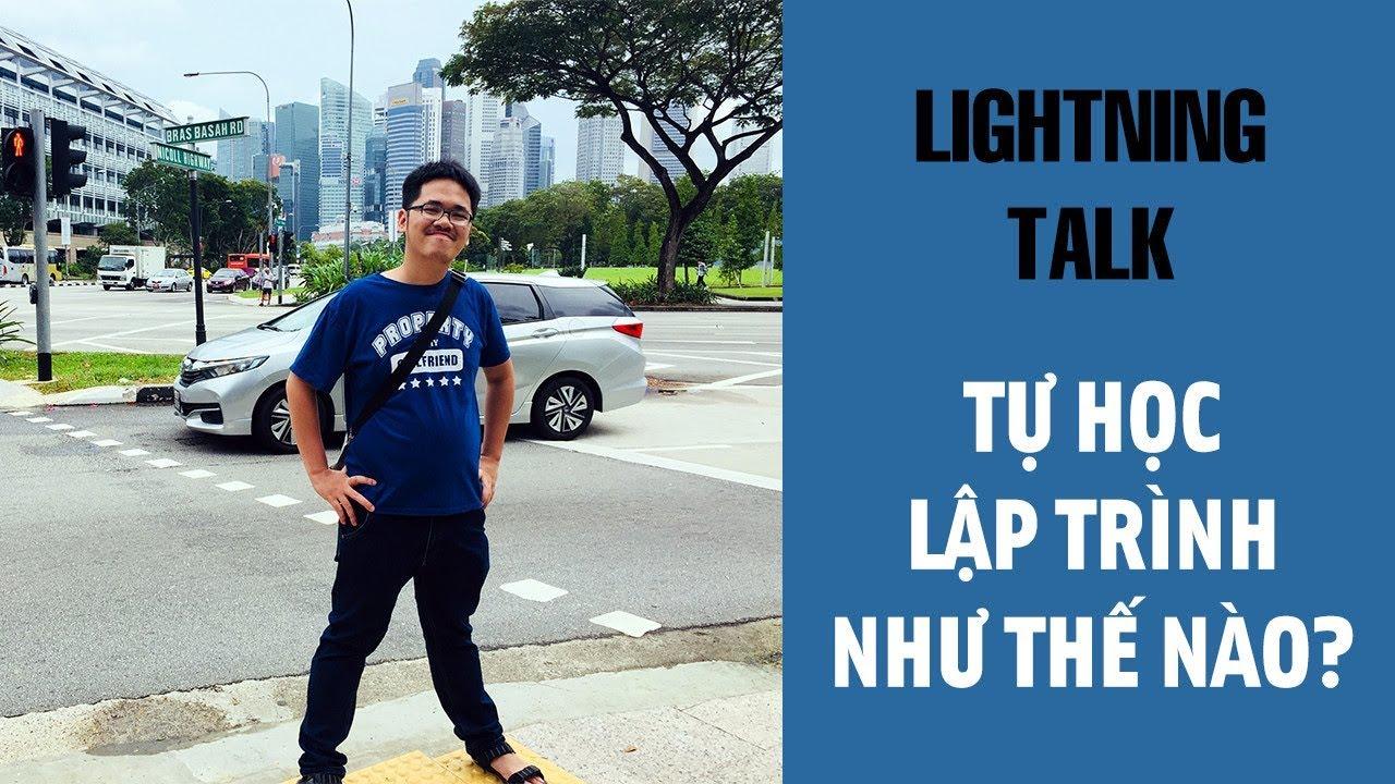Lightning Talk Kì 14 – Tự học lập trình như thế nào?