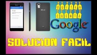 Como quitar cuenta google sin interner celular blu