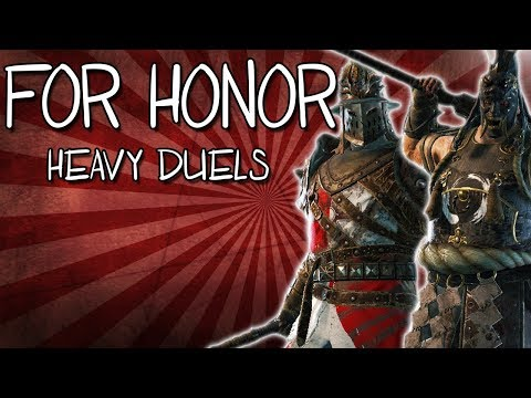 [For Honor] Heavy Character Duels!