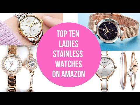 Ladies Stainless Wrist Watches To Rock Your World | Ten Best On AMAZON!