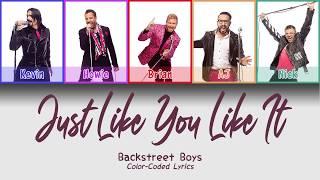 Backstreet Boys - Just Like You Like It (Color Coded Lyrics)