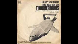 BARRY GRAY ORCHESTRA - THUNDERBIRDS - PARKER WELL DONE