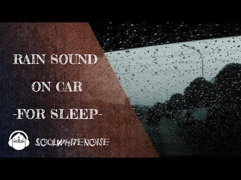 Rain sound from inside of car as sleeping trick | Sleep Like A Pro