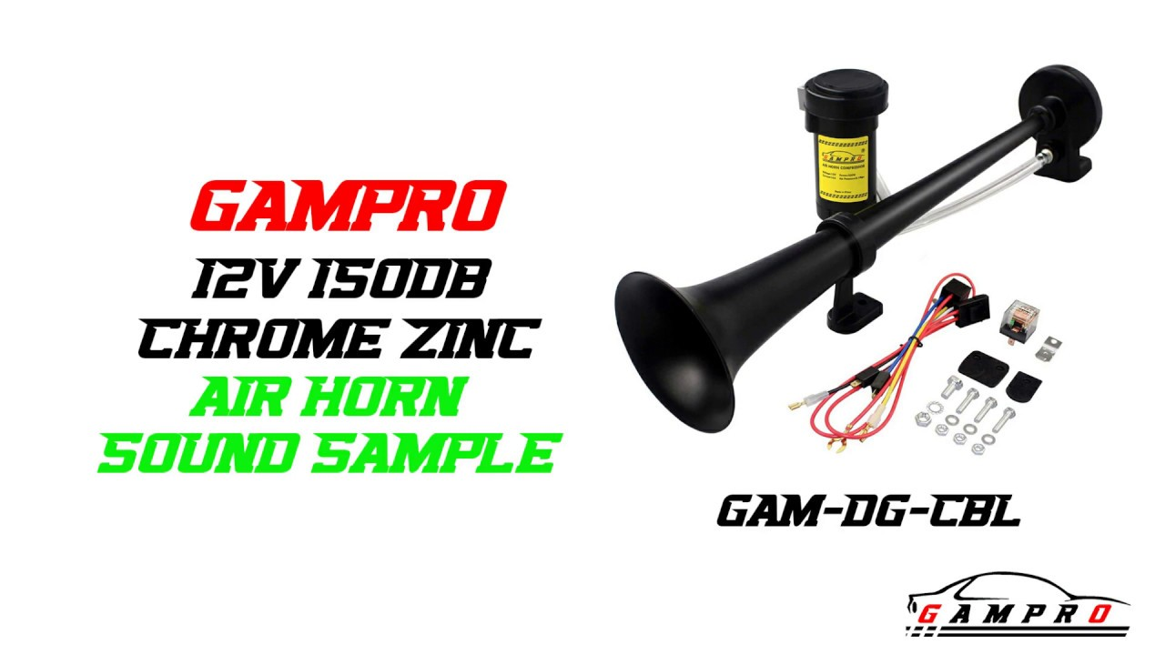 Gampro 12v 150db Air Horn Sound Sample 18 Inches Chrome Zinc Single Trumpet Air Horn Youtube