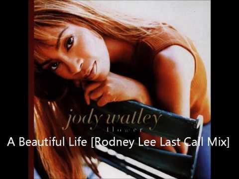 Jody Watley ~ A Beautiful Life (Rodney Lee Last Call Mix) mp3