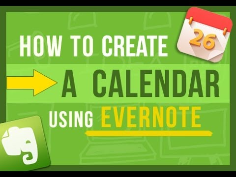 Evernote Tips How To Create Your Own Calendar In Evernote (2 ways