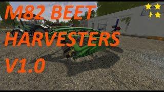 "[""M82 BEET HARVESTERS"", ""Mod Vorstellung Farming Simulator Ls17:M82 BEET HARVESTERS V1.0""]"