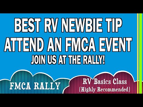 RV NEWBIE | ATTEND FMCA RV BASICS COURSE & FMCA RALLY BEFORE YOU BUY A MOTORHOME |RV LIFE | EP80