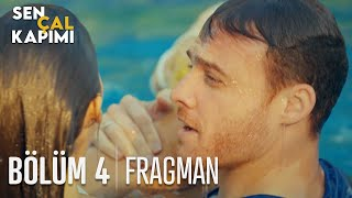 Sen Çal Kapımı 4. Bölüm Fragmanı