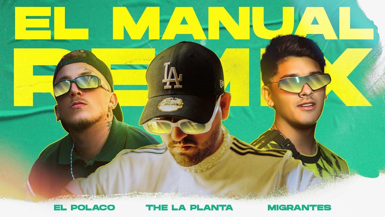 El Manual RMX  - The La Planta, El Polaco, Migrantes