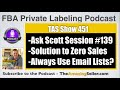 Sales Vanished, Help to a Narrow Market, One Product & an Email List? TAS 451: The Amazing Seller