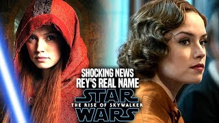 The Rise Of Skywalker Rey's Real Name Shocking News Revealed (Star Wars Episode 9)