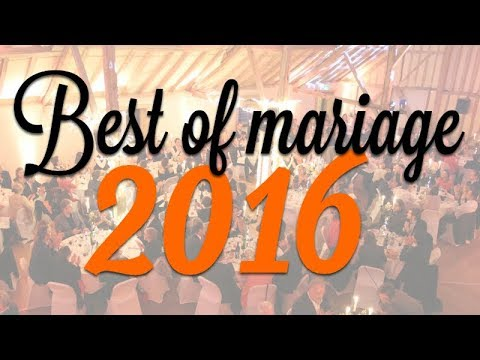 BEST OF MARIAGE 2016