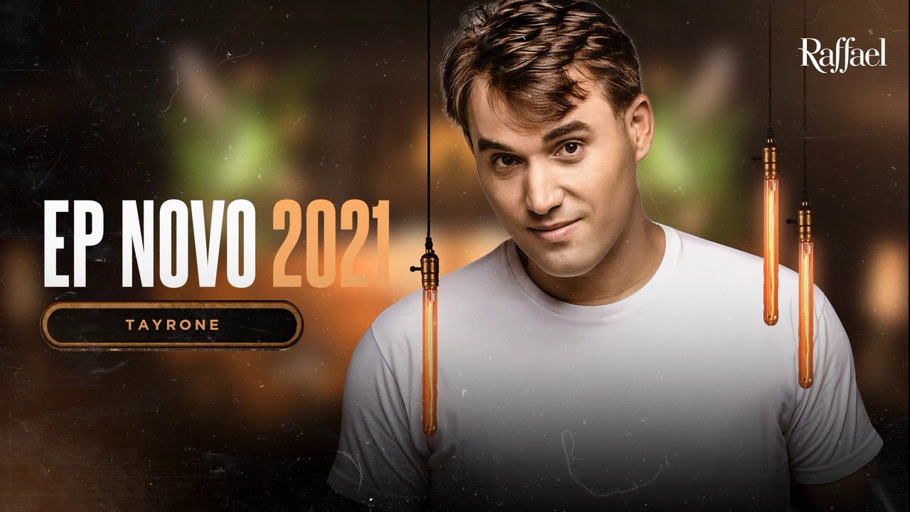 TAYRONE | EP. NOVO 2021 | MÚSICAS NOVAS