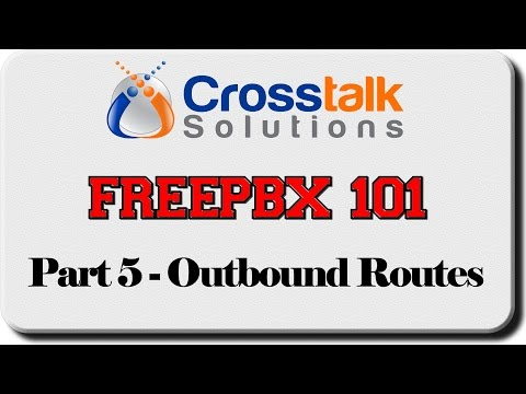 FreePBX 101 - Part 5 - Outbound Routes