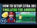 Citra 3DS Emulator For Android! (Setup Guide)