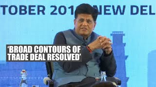 India & US have resolved broad contours of trade deal: Piyush Goyal