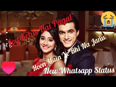 #romantic-#love-&-sad-💞log-kehte-hai-pagal-hoon-main-ye-bhi-na-janu💞-new-whatsapp-status