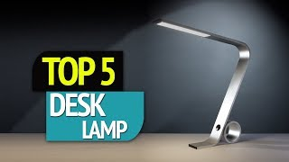 TOP 5: Desk Lamps