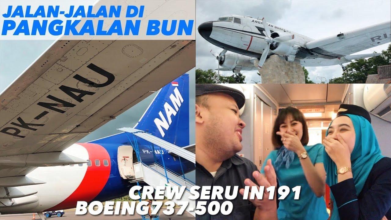 Nam Air Flight In191 Pangkalan Bun Ke Jakarta Jalan Jalan Vlog Youtube