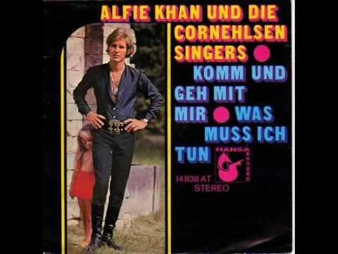 Alfie Khan und die Cornehlsen Singers  Komm und geh mit mir