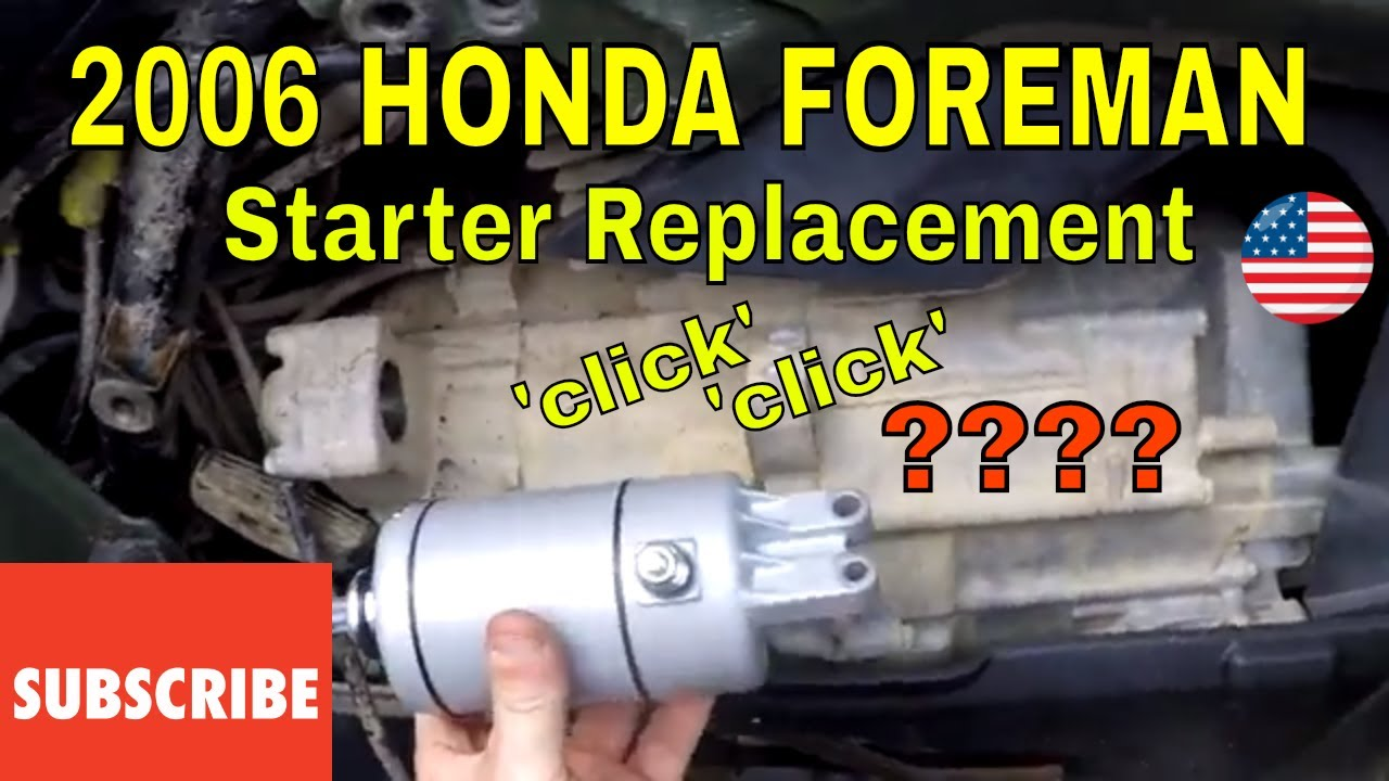 2006 Honda Foreman Starter Replacement