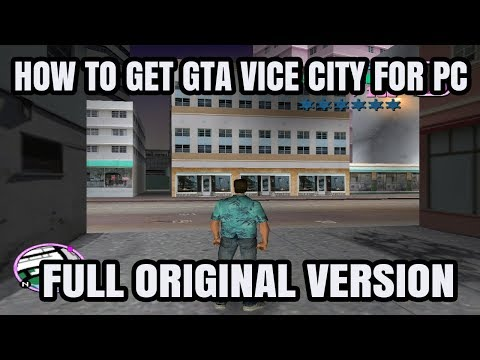 How To Get GTA Vice City For PC Full Version No Moded