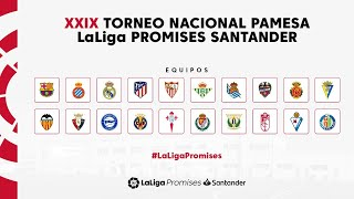 XXIX Torneo Nacional PAMESA LaLiga Promises Santander (sábado mañana)