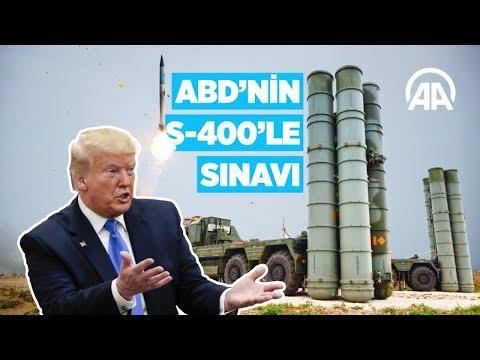 ABD'nin S-400'le sınavı