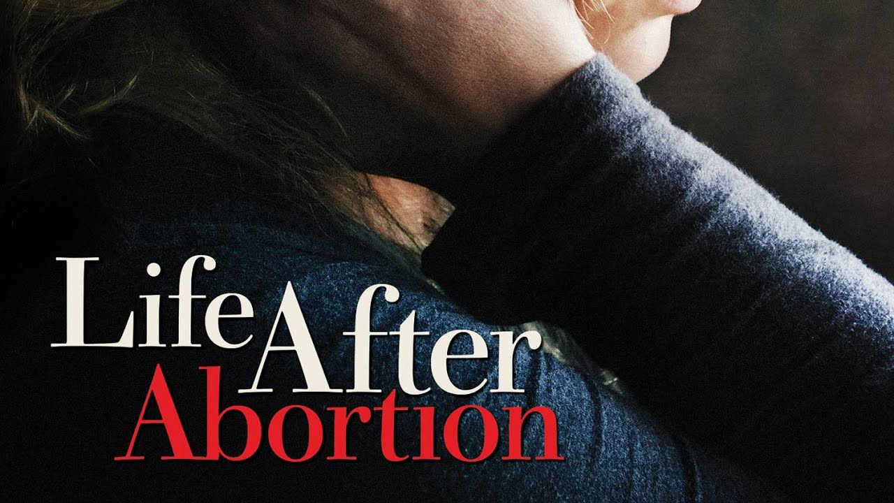 Download Life After Abortion   Full Movie