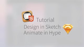 Design in Sketch & Animate in Tumult Hype