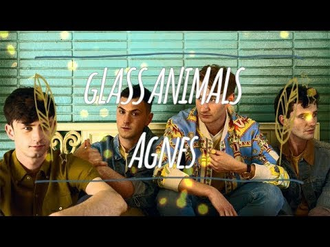 Glass Animals - Agnes (Lyrics & Subtitulos Español)