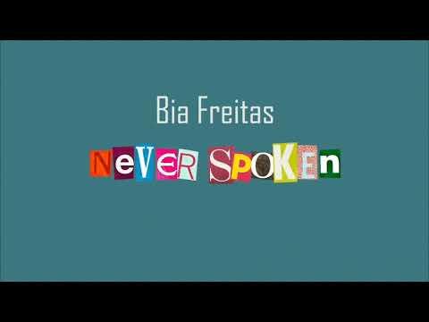 Bia Freitas - Never Spoken (lyric Video)