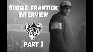 Life#Mind#Soul | Interview with Boogie Frantick | Part 1 of 4