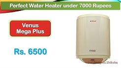 Reliable Water Heater below 7000 Rupees (हिंदी में) | Venus Mega Plus