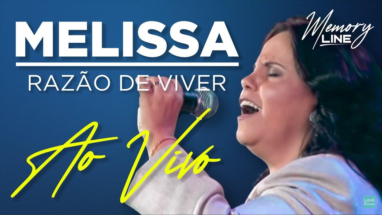 Melissa Razao De Viver Ao Vivo Youtube