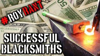Roy Rants: Successful Blacksmiths
