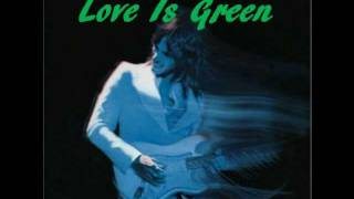 Love Is Green ★ Jeff Beck