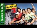 Golmaal 3   Hindi Action Comedy   Short Film